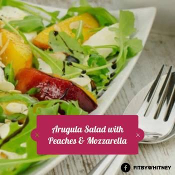 Arugula Salad with Peaches & Mozzarella